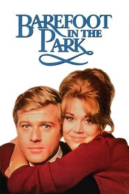 Barefoot in the Park is the best movie in Robert Redford filmography.