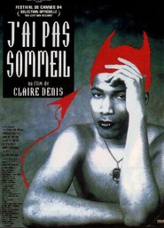 J'ai pas sommeil is the best movie in Beatrice Dalle filmography.