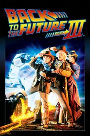Back to the Future Part III - movie with Christopher Lloyd.