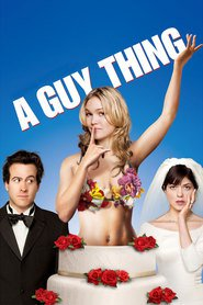 A Guy Thing - movie with Selma Blair.