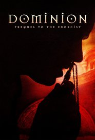 Dominion: Prequel to the Exorcist - movie with Antonie Kamerling.
