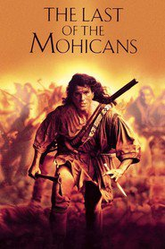 The Last of the Mohicans is the best movie in Steven Waddington filmography.