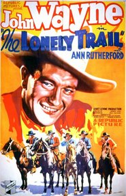 The Lonely Trail - movie with Ann Rutherford.