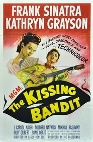 The Kissing Bandit - movie with Ricardo Montalban.