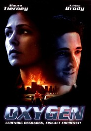 Oxygen - movie with Dylan Baker.