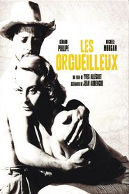 Les orgueilleux is the best movie in Jaime Fernandez filmography.