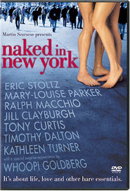 Naked in New York - movie with Timothy Dalton.