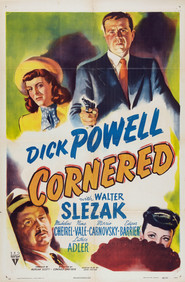 Cornered is the best movie in Walter Slezak filmography.