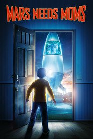 Mars Needs Moms - movie with Seth Green.