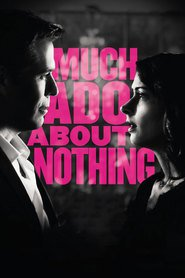 Much Ado About Nothing - movie with Sean Maher.