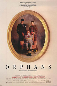 Orphans - movie with Matthew Modine.