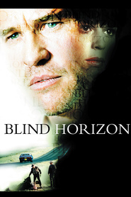 Blind Horizon - movie with Gil Bellows.