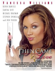 And Then Came Love is the best movie in Michael Boatman filmography.