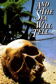 And the Sea Will Tell - movie with John Kapelos.