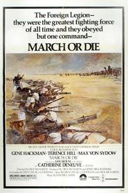 March or Die - movie with Max von Sydow.