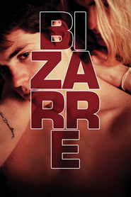 Bizarre is the best movie in Rebekah Underhill filmography.