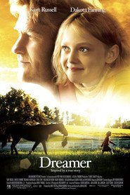 Dreamer: Inspired by a True Story - movie with Kris Kristofferson.