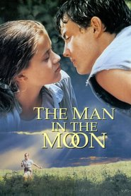 The Man in the Moon - movie with Reese Witherspoon.