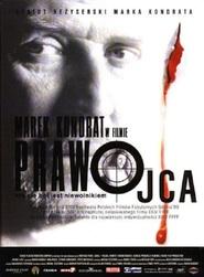 Prawo ojca is the best movie in Szymon Bobrowski filmography.