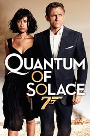 Quantum of Solace - movie with Olga Kurylenko.