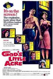 God's Little Acre is the best movie in Robert Ryan filmography.