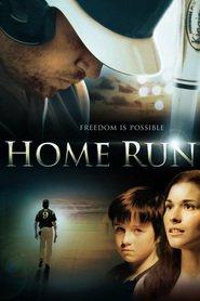 Film Home Run.