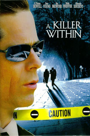 A Killer Within is the best movie in Ben Browder filmography.