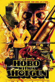 Hobo with a Shotgun - movie with Rutger Hauer.