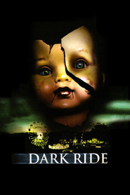 Dark Ride - movie with Jim Cody Williams.