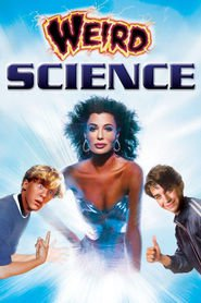 Weird Science - movie with Anthony Michael Hall.