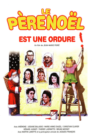 Le pere Noel est une ordure - movie with Josiane Balasko.