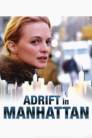 Adrift in Manhattan - movie with Victor Rasuk.