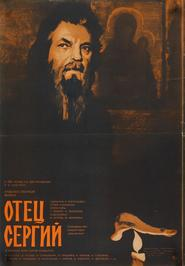Otets Sergiy - movie with Sergei Bondarchuk.