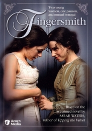 Fingersmith is the best movie in Bronson Webb filmography.