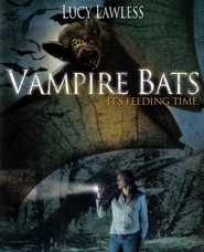 Vampire Bats is the best movie in Jessica Stroup filmography.