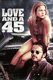 Love and a .45 - movie with Renee Zellweger.