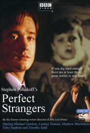 Perfect Strangers - movie with Timothy Spall.