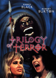 Trilogy of Terror - movie with George Gaynes.