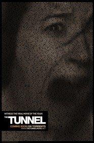 The Tunnel is the best movie in Goran D'Kluet filmography.