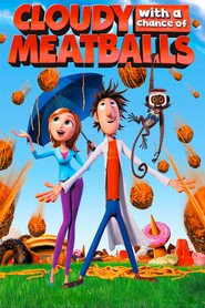 Animation movie Cloudy with a Chance of Meatballs.