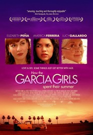 How the Garcia Girls Spent Their Summer - movie with America Ferrera.