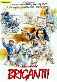 Li chiamarono... briganti! is the best movie in Carlo Croccolo filmography.