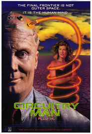 Circuitry Man is the best movie in Vernon Wells filmography.
