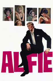 Alfie - movie with Michael Caine.