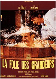 La folie des grandeurs - movie with Yves Montand.