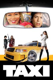 Taxi - movie with Queen Latifah.