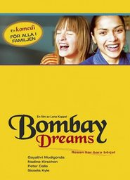 Bombay Dreams is the best movie in Sissela Kyle filmography.