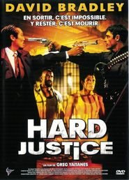 Hard Justice - movie with David Bradley.
