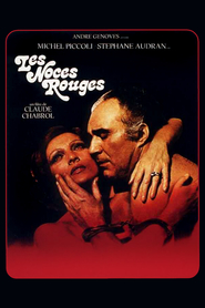 Les noces rouges is the best movie in Stephane Audran filmography.