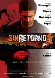 Sin retorno is the best movie in Arturo Goetz filmography.